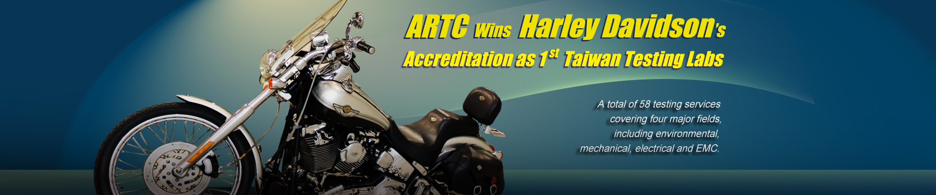 ARTC Wins Harley Davidson's Accreditation for 1st Overseas Testing Labs